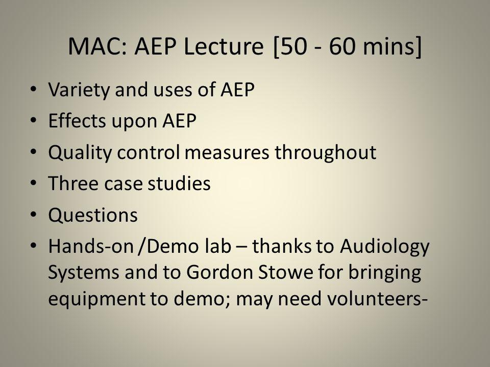 MAC: AEP Lecture [50 - 60 mins]
